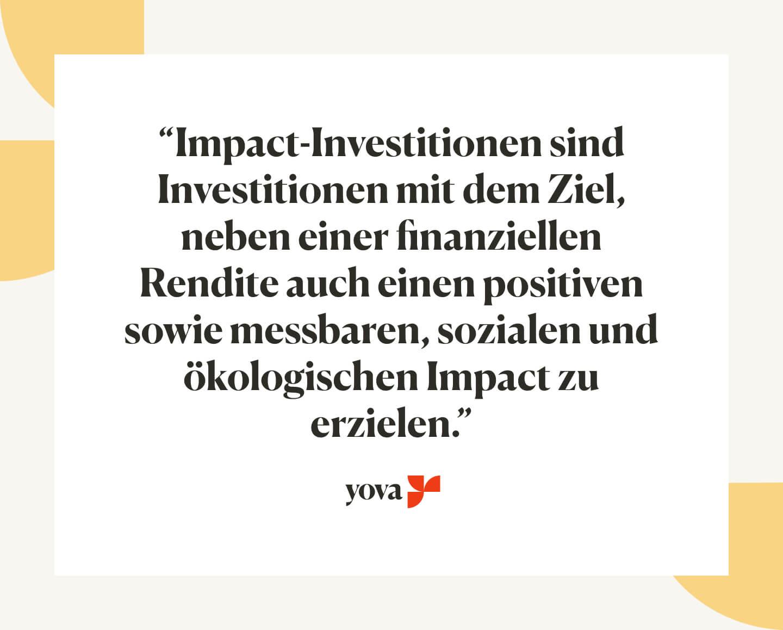 Unsere Definition von Impact Investing